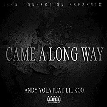 Came a Long Way (feat. Lil Koo) - Single