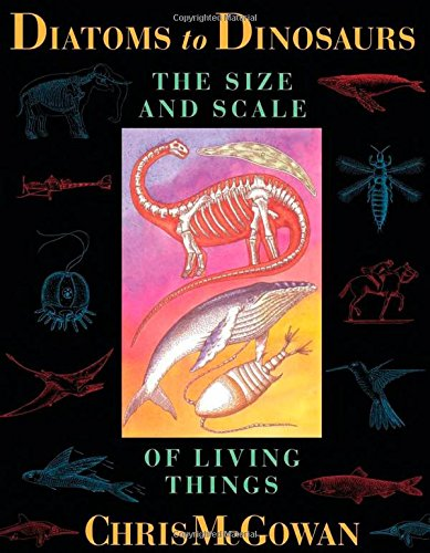 Diatoms to Dinosaurs: The Size and Scale of Living Things