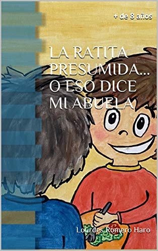 La ratita presumida... O eso dice mi abuela (Spanish Edition)
