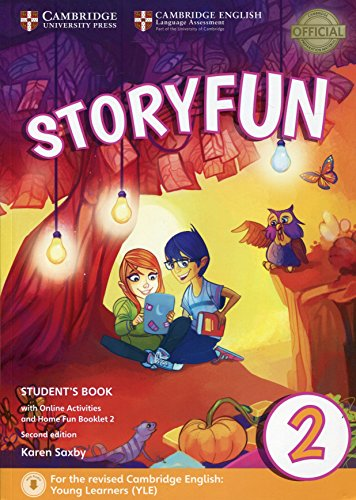 Storyfun for starters. Level 2. Student's book-Home fun booklet. Per la Scuola media. Con e-book. Con espansione online: For the revised Cambridge English: Young Learners (YLE)