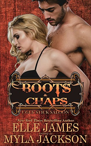 Boots & Chaps (Ugly Stick Saloon, Band 1)