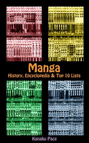 Manga: History, Encyclopedia & Top 10 Lists (English Edition)