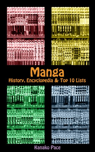 Manga: History, Encyclopedia & Top 10 Lists (English Edition)