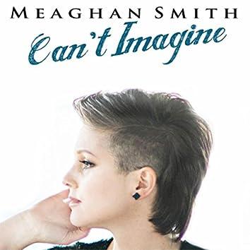Can't Imagine