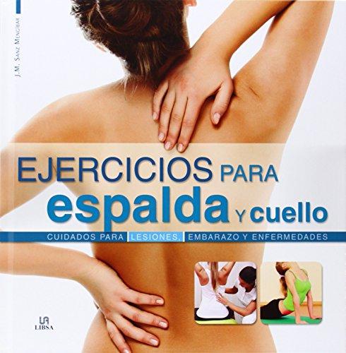 Ejercicios para espalda y cuello (Deporte Paso a Paso)