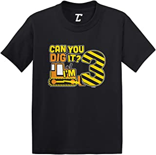 Can You Dig It? I'm 3 - Three Year Old Infant/Toddler Cotton Jersey T-Shirt