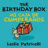 The Birthday Box Mi Caja De Cumpleanos (Leslie Patricelli Board Books)