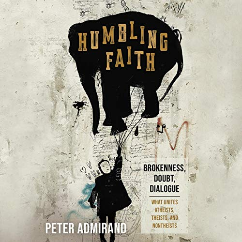 Humbling Faith: Brokenness, Doubt, Dialogue  By  cover art