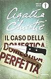 Il caso della domestica perfetta e altre storie
