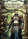 Les Maîtres inquisiteurs T12 - De l'obscurantisme