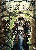 Les Maîtres inquisiteurs T12 - De l'obscurantisme de Sylvain Cordurié