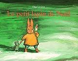Le Petit Lapin de Noël - L'Ecole des loisirs - 31/10/1999