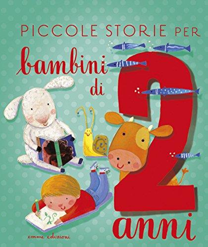 Piccole storie per bambini di 2 anni