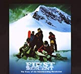 First Descent: The Story of the Snowboarding Revolution
