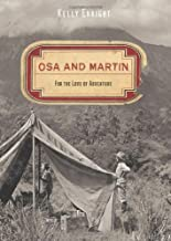 Osa and Martin: For The Love Of Adventure
