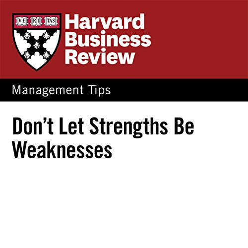 Don't Let Strengths Be Weaknesses audiobook cover art