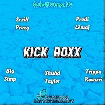 Kick Roxx (feat. Trippa Kosarri)
