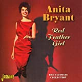 Songtexte von Anita Bryant - Red Feather Girl