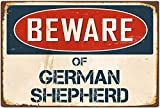Fhdang Decor Beware of German Shepherd Retro Metal Sign Vintage Aluminum Signs,6x9 Inches