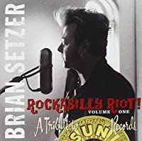 Rockabilly Riot 1: A Tribute to Sun Records