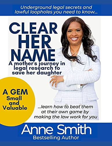 Clear Her Name: A Mother's Journey in Legal Research to Save Her Daughter