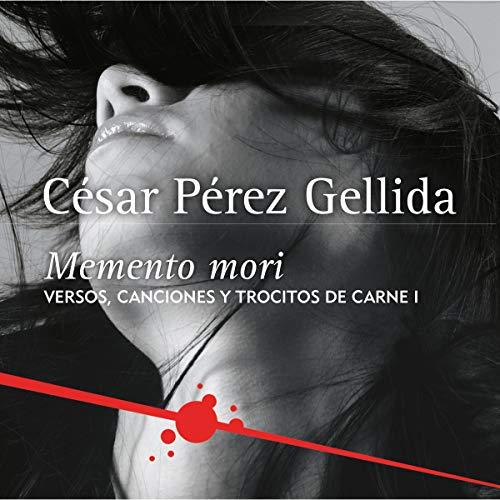 Couverture de Memento mori (Versos, canciones y trocitos de carne 1) (Spanish Edition)