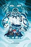 Amulet T6 - L'Évasion