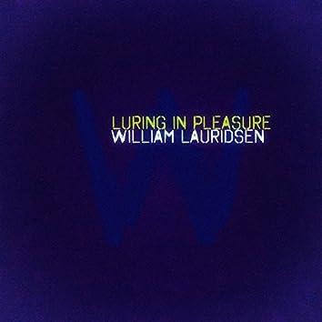 Luring in Pleasure