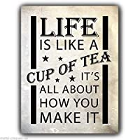 Jesiceny Great Tin Sign Life is Like A Cup of Tea 壁掛けアルミメタルサイン 壁装飾 12x8インチ