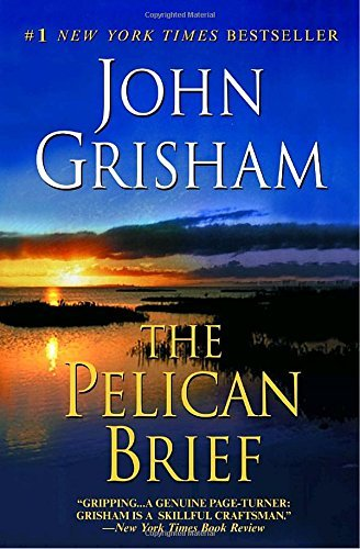 The Pelican Brief by John Grisham (2006-04-25)