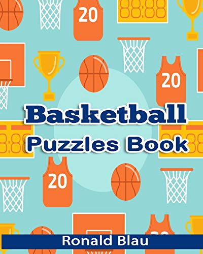 Basketball Puzzles Book: Basketball Word Searches, Cryptograms, Alphabet Soups, Dittos, Piece By Piece Puzzles All You Want to Challenge to Keep Your Brain Young