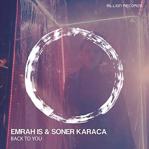 Emrah Is & Soner Karaca