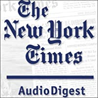 The New York Times Audio Digest, July 05, 2010's image