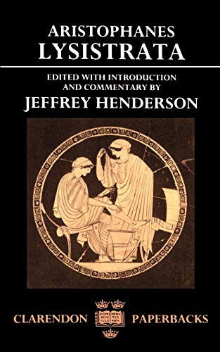 Aristophanes Lysistrata (Clarendon Paperbacks)