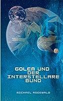Golem und der Interstellare Bund