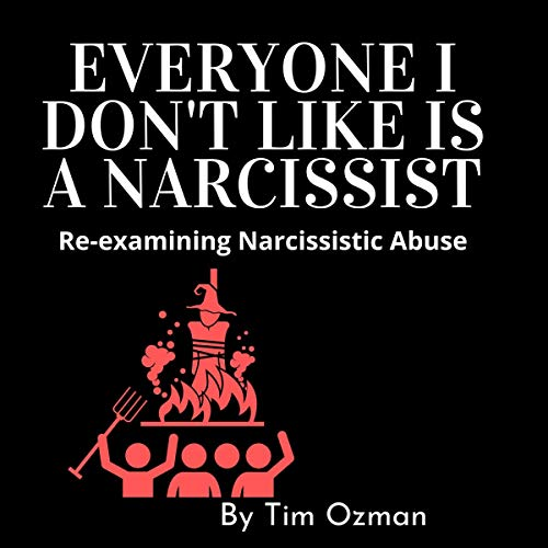 Everyone I Don't Like is a Narcissist audiobook cover art