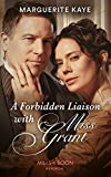 A Forbidden Liaison With Miss Grant (Mills & Boon Historical) (English Edition)