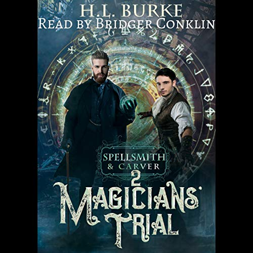 Spellsmith & Carver: Magicians' Trial audiobook cover art