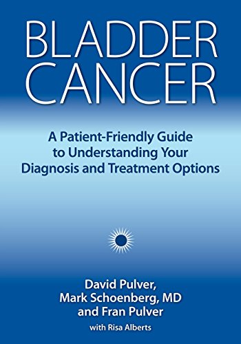 Bladder Cancer: A Patient-Friendly Guide to Understanding Your Diagnosis and Treatment Options