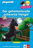 PLAYMOBIL Der geheimnisvolle schwarze Hengst: Reiterhof  - Lesen lernen - Leseanfänger