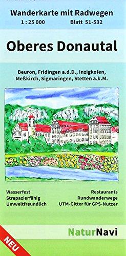 Oberes Donautal 1 : 25 000 Blatt 51-532: Wanderkarte mit Radwegen. Beuron, Fridingen a.d.D., Inzigkofen, Meßkirch, Sigmaringen, Stetten a.k.M. - ... Rundwanderwege, UTM - Gitter für GPS-Nutzer