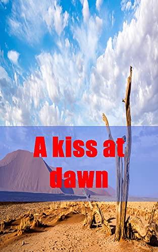 A kiss at dawn (Galician Edition)