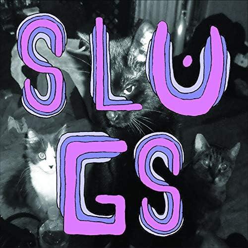 The Slugs
