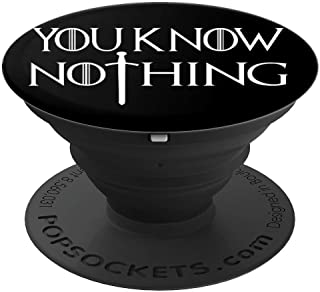 You Know Nothing Game Sword Men Women Gift - PopSockets Grip and Stand for Phones and Tablets