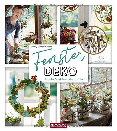 Fensterdeko: Florale DIY-Ideen durchs Jahr