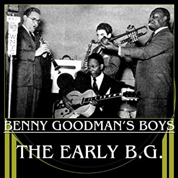 The Early B.G.