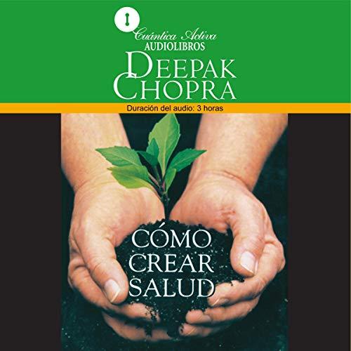 Como Crear Salud [Creating Health] audiobook cover art