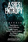 Ashes and Entropy