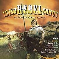 Irish Rebel Songs: a Nation..