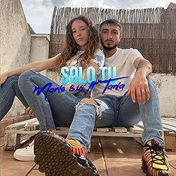 Solo Tú (feat. Tania)